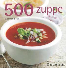 Susannah Blake - 500 zuppe